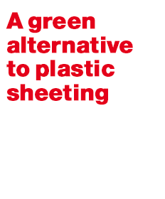 A green alternative to plastic sheeting